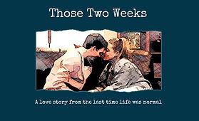 Those-Two-Weeks-Epstein-Theatre.jpg