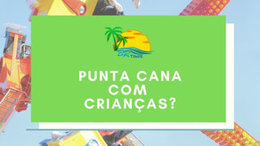 Punta Cana com crianças?