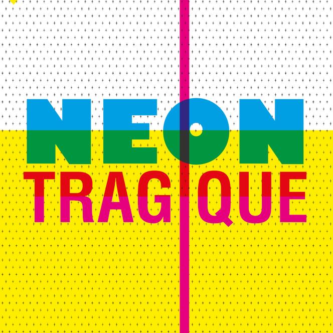 neontragique-01.png