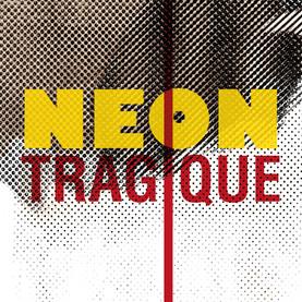 Néon tragique 2