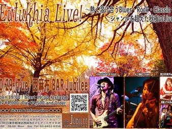2019/10/29 Eutukhia Live@西麻布BAR Jubilee