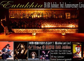 2019/6/19Eutukhia 〜BAR Jubilee 3rd Anniversary Live~