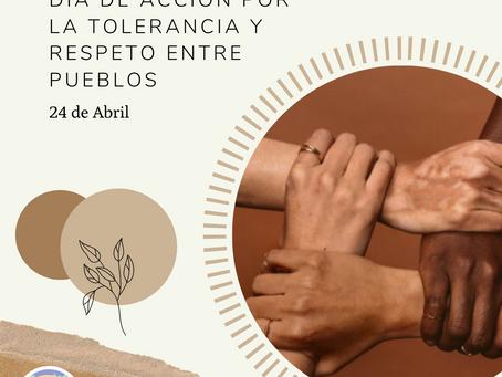 24 de Abril: Día de Acción por la Tolerancia y Respeto entre Pueblos.