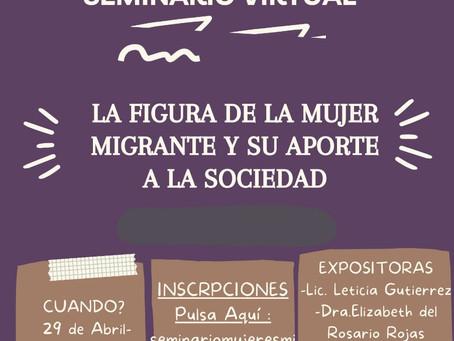 """Seminario Virtual: """"La Figura de la Mujer Migrante y su aporte en la sociedad"""""""