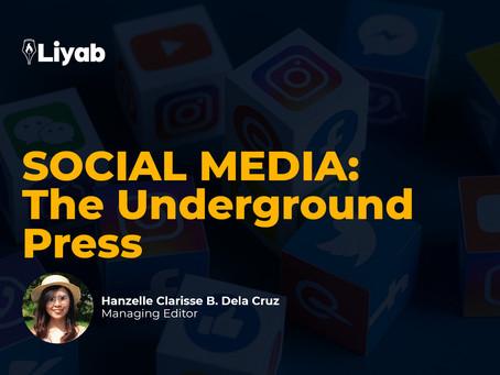 SOCIAL MEDIA: The Underground Press