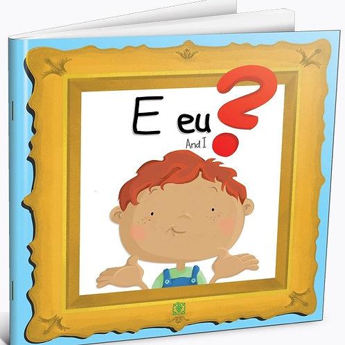 E EU? AND I?