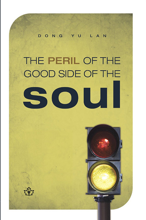 The Peril of the Good Side of the Soul