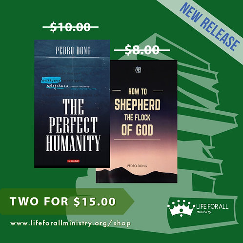 KIT - THE PERFECT HUMANITY + HOW TO SHEPHERD THE FLOCK OF GOD