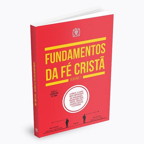 OS FUNDAMENTOS DA FÉ CRISTÃ - VOL 1