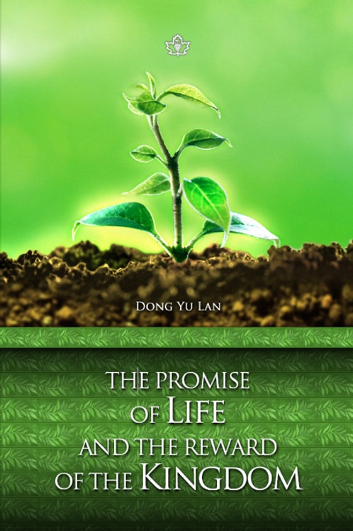 The Promise of Life and Reward of the Kingdom