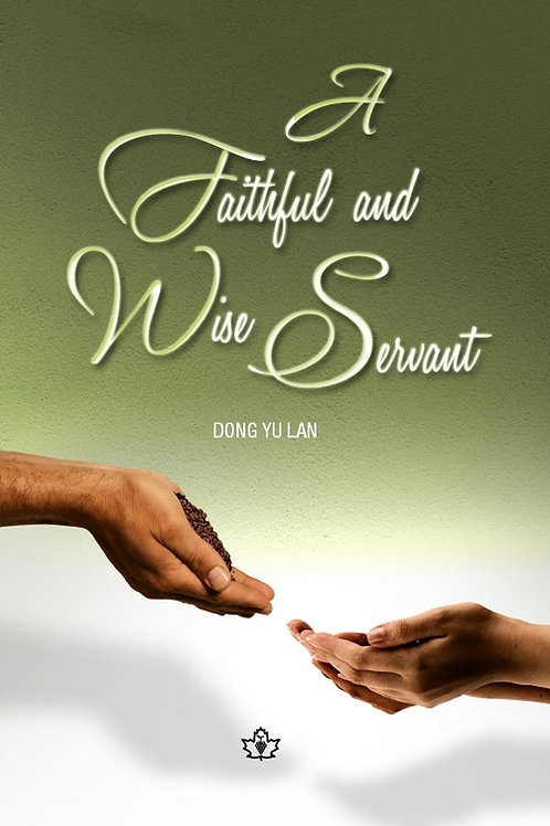 A Faithful and Wise Servant