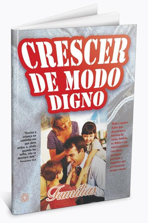 CRESCER DE MODO DIGNO - FAMÍLIAS