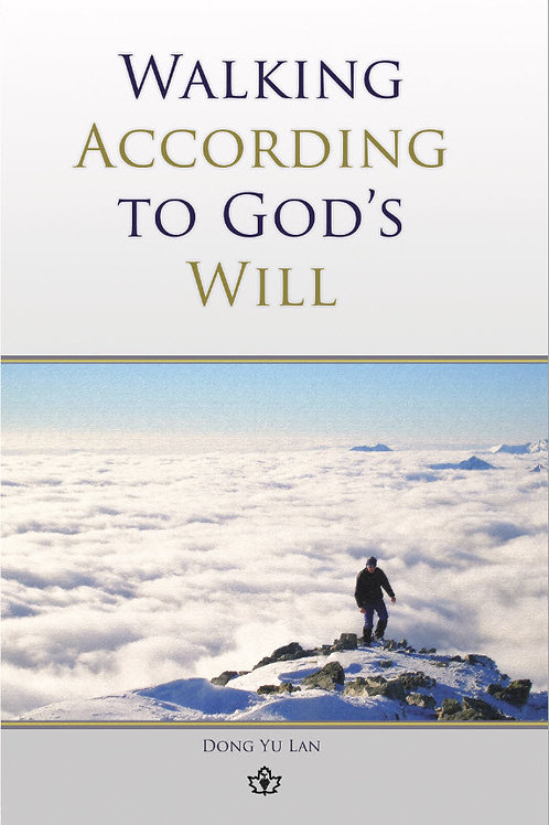 Walking According to God's Will