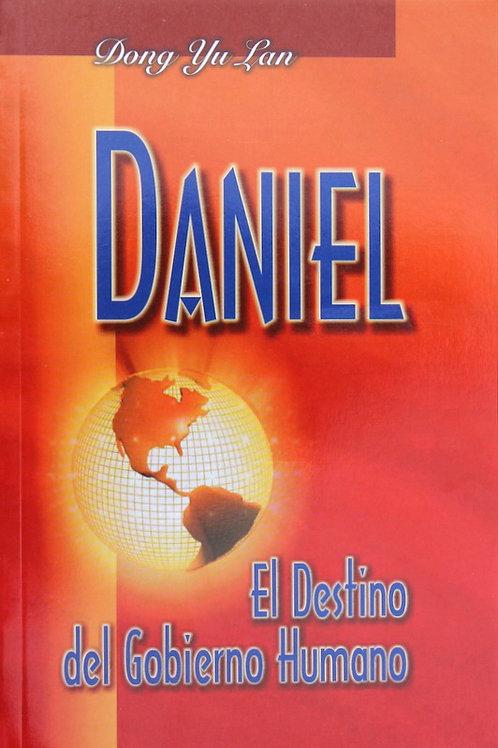 DANIEL - EL DESTINO DEL GOBIERNO HUMANO
