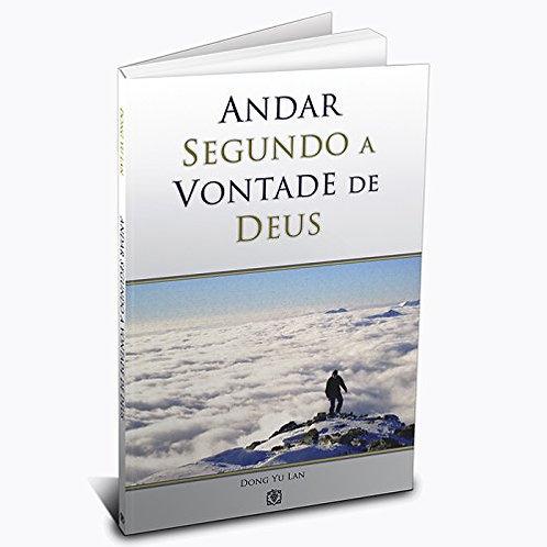 ANDAR SEGUNDO A VONTADE DE DEUS