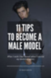 11 tips to become a male model