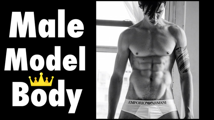 How to Get a Male Model Body!