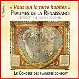 Vous qui la terre habitez Le concert des planètes consort