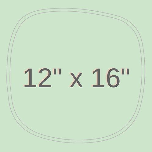 "12"" x 16"""