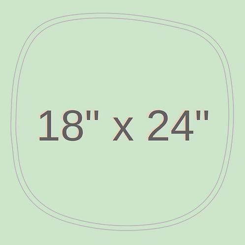 "18"" x 24"""
