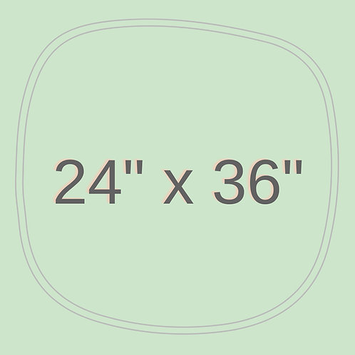 "24"" x 36"""