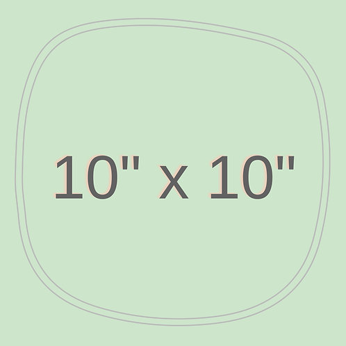 "10"" x 10"""
