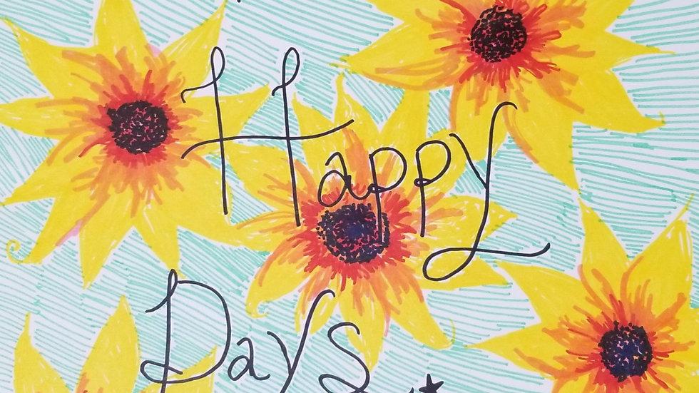Happy Days Sign