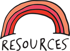 A hand illustrated rainbow with red on the inside, pink in the middle, and peach on the outside, above handwritten text that says 'Resources'
