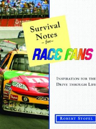 Survival Notes for Race Fans