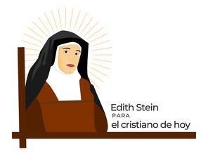 ¿Por qué Edith Stein es un modelo para el cristiano de hoy?
