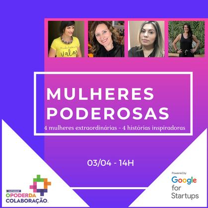 Evento Mulheres Poderosas!