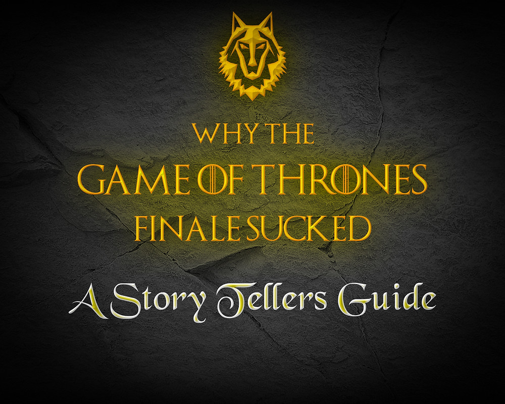 Why did Game of Thrones Suck