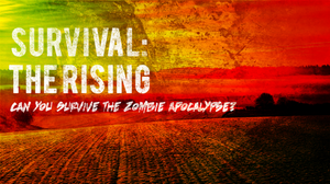 Promotional image for the Survival: The Rising Event
