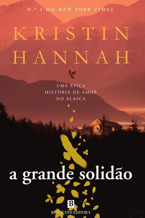 A Grande Solidão, de Kristin Hannah