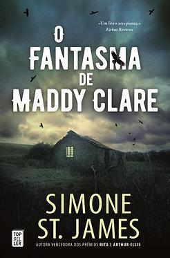 O Fantasma de Maddy Clare de Simone St. James