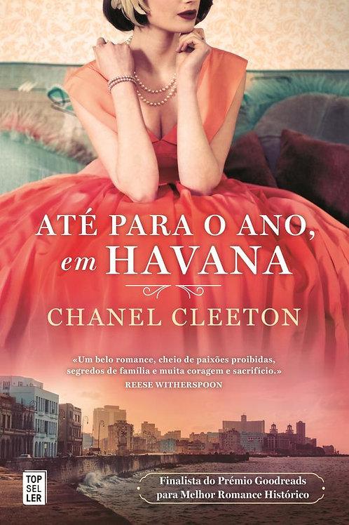 Até para o Ano, em Havana de Chanel Cleeton