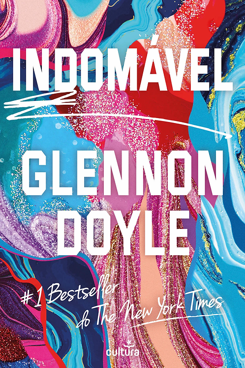 Indomável de Glennon Doyle