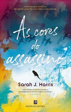 As Cores do Assassino de Sarah J. Harris