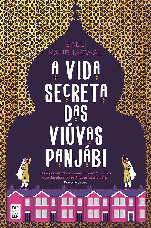 A Vida Secreta das Viúvas Panjábi de Balli Kaur Jaswal