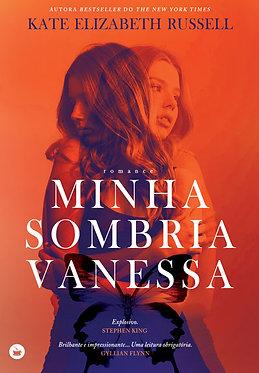 Minha Sombria Vanessa de Kate Elizabeth Russell