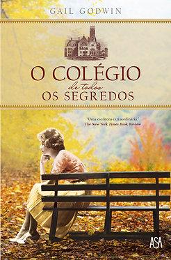 O Colégio de Todos os Segredos, de Gail Godwin