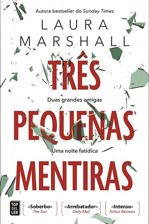 Três Pequenas Mentiras, de Laura Marshall