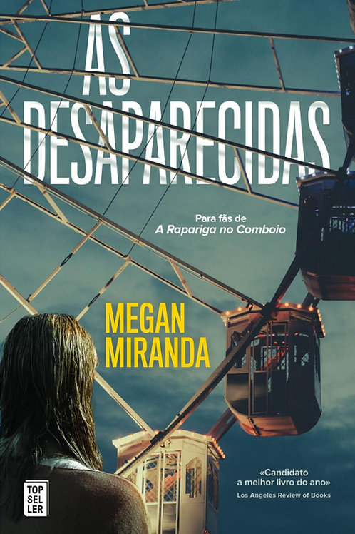 As Desaparecidas de Megan Miranda