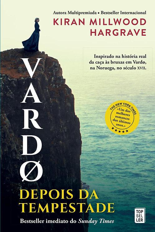 Vardø: Depois da Tempestade de Kiran Millwood Hargrave
