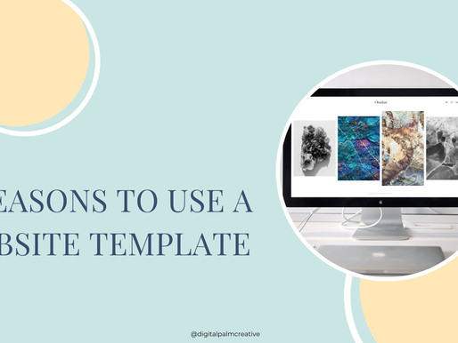 4 Reasons to Use Website Templates