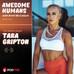 Awesome Human Tara Gripton