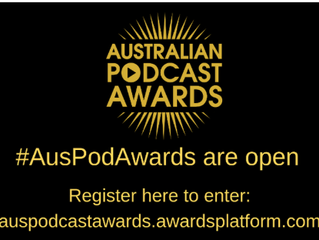 Australian Podcast Awards 2019            Please Vote
