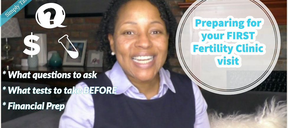 Preparing for your first fertility clinic visit