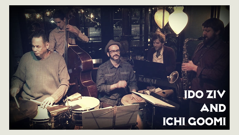 Ido Ziv and ICHI GOOMI Latin Jazz