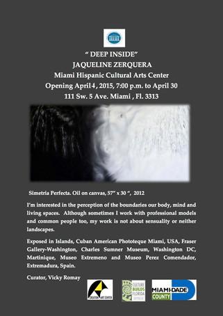 """Art Gallery """"Deep Inside"""" by Jaqueline Zerquera"""
